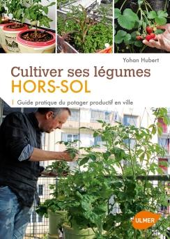 Cultiver_legumes_Hors-sol_Hubert